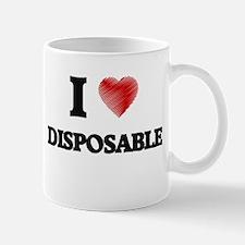 I love Disposable Mugs