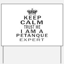 Petanque Expert Designs Yard Sign