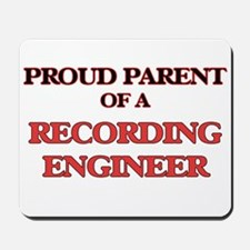 Proud Parent of a Recording Engineer Mousepad