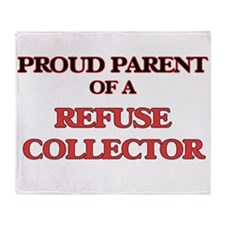 Proud Parent of a Refuse Collector Throw Blanket