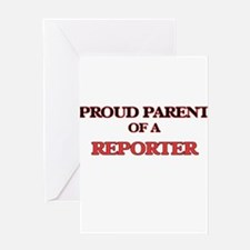 Proud Parent of a Reporter Greeting Cards