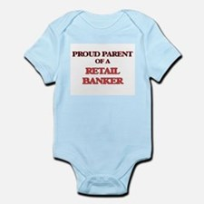 Proud Parent of a Retail Banker Body Suit
