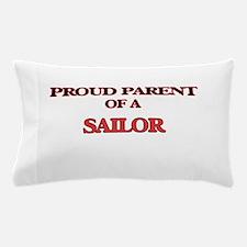 Proud Parent of a Sailor Pillow Case