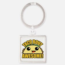 Taco Bout Awesome Keychains