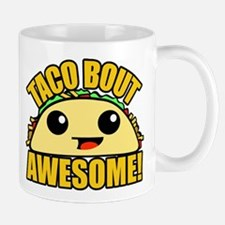 Taco Bout Awesome Mugs