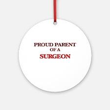 Proud Parent of a Surgeon Round Ornament