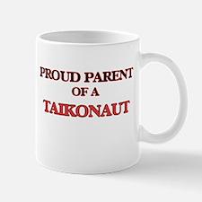 Proud Parent of a Taikonaut Mugs