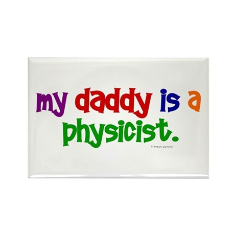 My Daddy Is A Physicist (PRIMARY) Rectangle Magnet