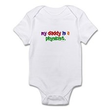 My Daddy Is A Physicist (PRIMARY) Infant Bodysuit