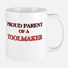 Proud Parent of a Toolmaker Mugs