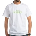We're Hungry Green White T-Shirt