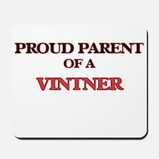 Proud Parent of a Vintner Mousepad