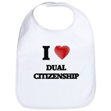 I love Dual Citizenship Bib