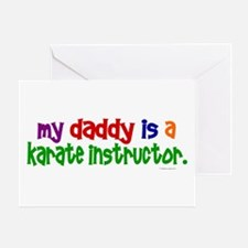 My Daddy Is A Karate Instructor (PRIMARY) Greeting