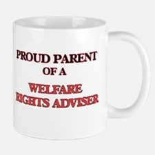 Proud Parent of a Welfare Rights Adviser Mugs