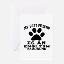 English Foxhound Is My Best Friend Greeting Card