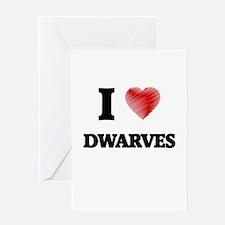 I love Dwarves Greeting Cards