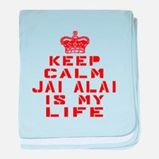 Keep Calm and Jai Alai baby blanket