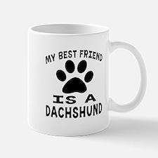 Dachshund Is My Best Friend Mug