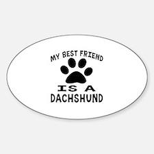 Dachshund Is My Best Friend Decal
