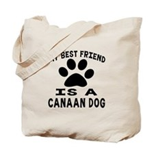 Canaan Dog Is My Best Friend Tote Bag