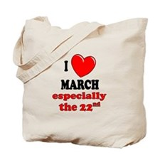 March 22nd Tote Bag
