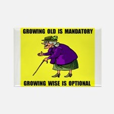 GROWING OLD Rectangle Magnet
