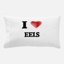 I love EELS Pillow Case