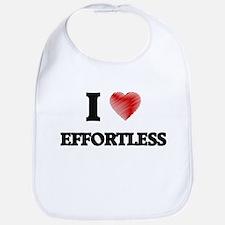 I love EFFORTLESS Bib