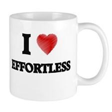 I love EFFORTLESS Mugs