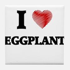 I love EGGPLANT Tile Coaster