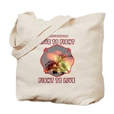 Live to Fight Tote Bag
