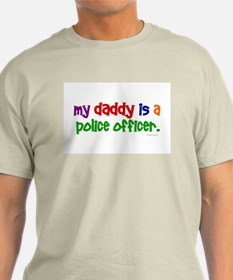 My Daddy Is A Police Officer (PRIMARY) T-Shirt