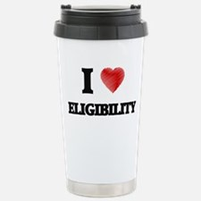 I love ELIGIBILITY Travel Mug