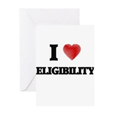 I love ELIGIBILITY Greeting Cards