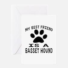 Basset Hound Is My Best Friend Greeting Card