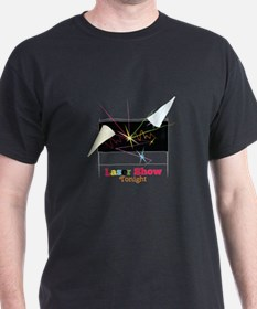 Laser Show Tonight T-Shirt