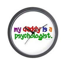 My Daddy Is A Psychologist (PRIMARY) Wall Clock