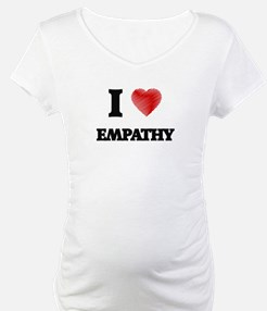 I love EMPATHY Shirt