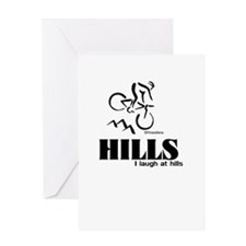 HILLS I laugh at hills Greeting Card