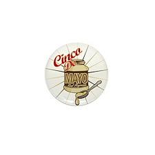 Cinco De Mayo Mayonnaise Mini Button (10 pack)