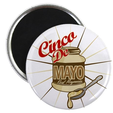 "Cinco De Mayo Mayonnaise 2.25"" Magnet (10 pack)"
