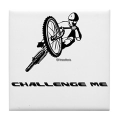 CHALLENGE ME Tile Coaster