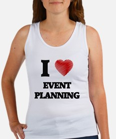 I love EVENT PLANNING Tank Top