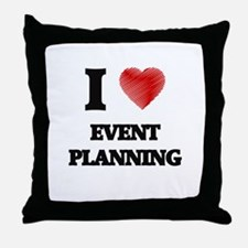 I love EVENT PLANNING Throw Pillow