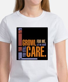 Growl for me T-Shirt