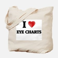 I love EYE CHARTS Tote Bag