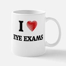 I love EYE EXAMS Mugs