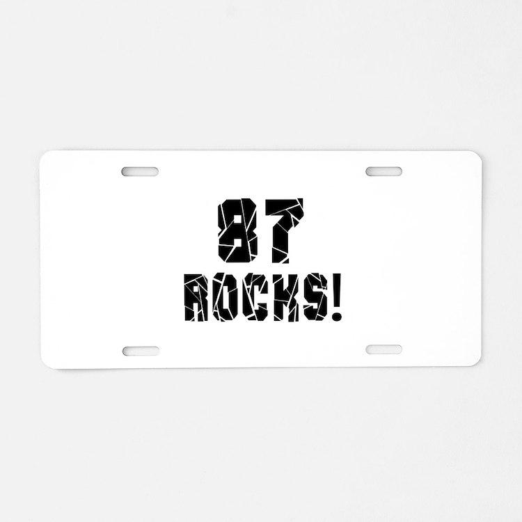 87 Rocks Birthday Designs Aluminum License Plate