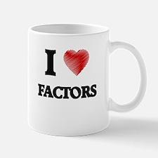I love Factors Mugs